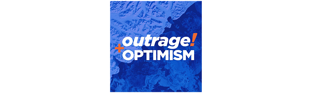 Outrage and optimism podd